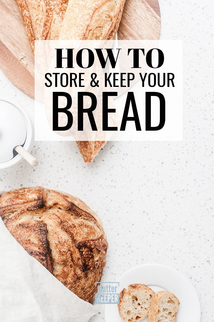 How do you store food in the kitchen freezer, fridge and pantry? This food storage guide will walk you through all aspects and provide the best ideas on how to store bread. #kitchenstorage #bread #clutterkeeper