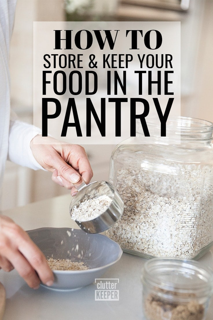 How do you store food the kitchen freezer, fridge and pantry? This food storage guide will walk you through every step of food organization, answer all your questions, and provide great ideas for both small and walk-in pantries. #pantryorganization #pantryorganizationideas #clutterkeeper