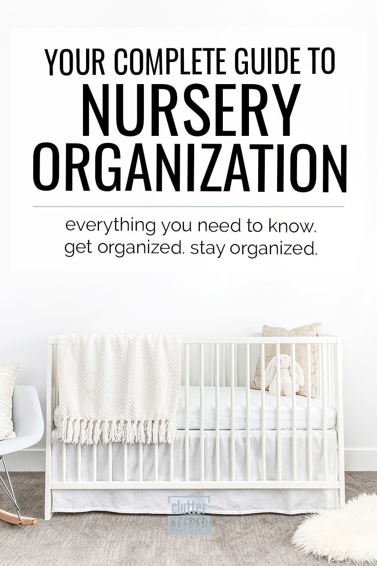 Nursery Organization: Your Complete Guide | Clutter Keeper®