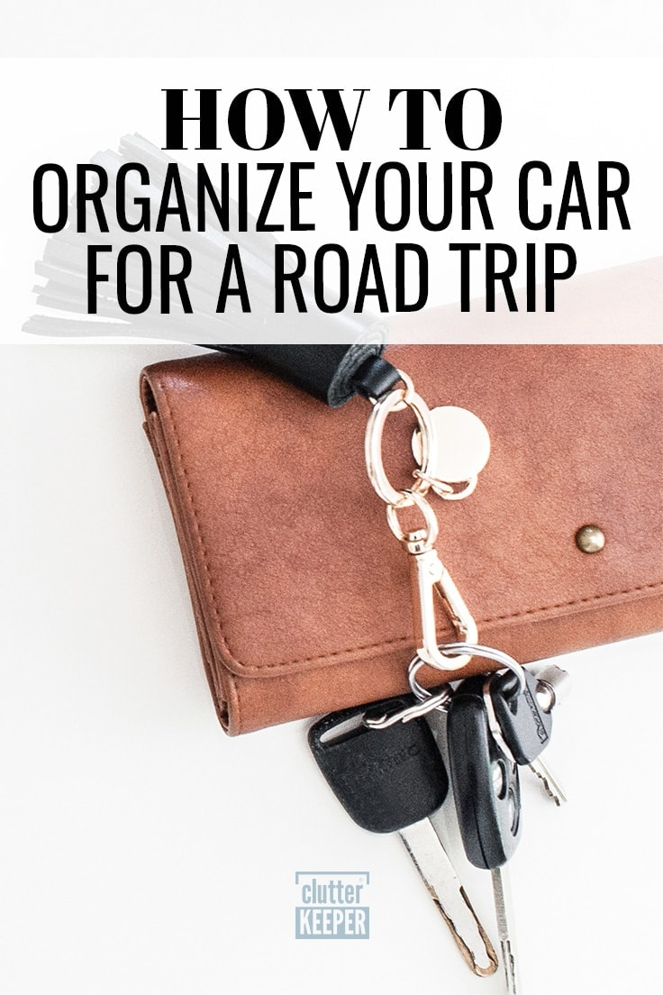 Learn how to organize your car for a road trip! Plus discover planning tips, car essentials, storage hacks and travel tips so you'll be prepared for the unexpected. #roadtrip #traveltips #clutterkeeper