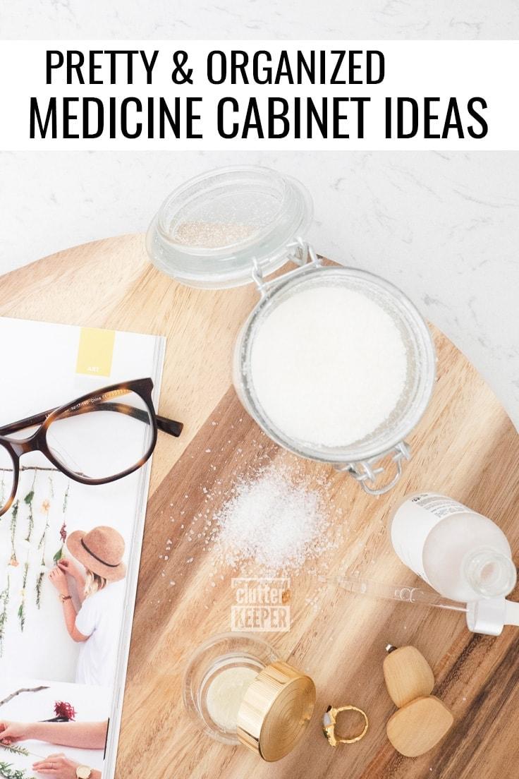 Pretty and Organized Medicine Cabinet Ideas