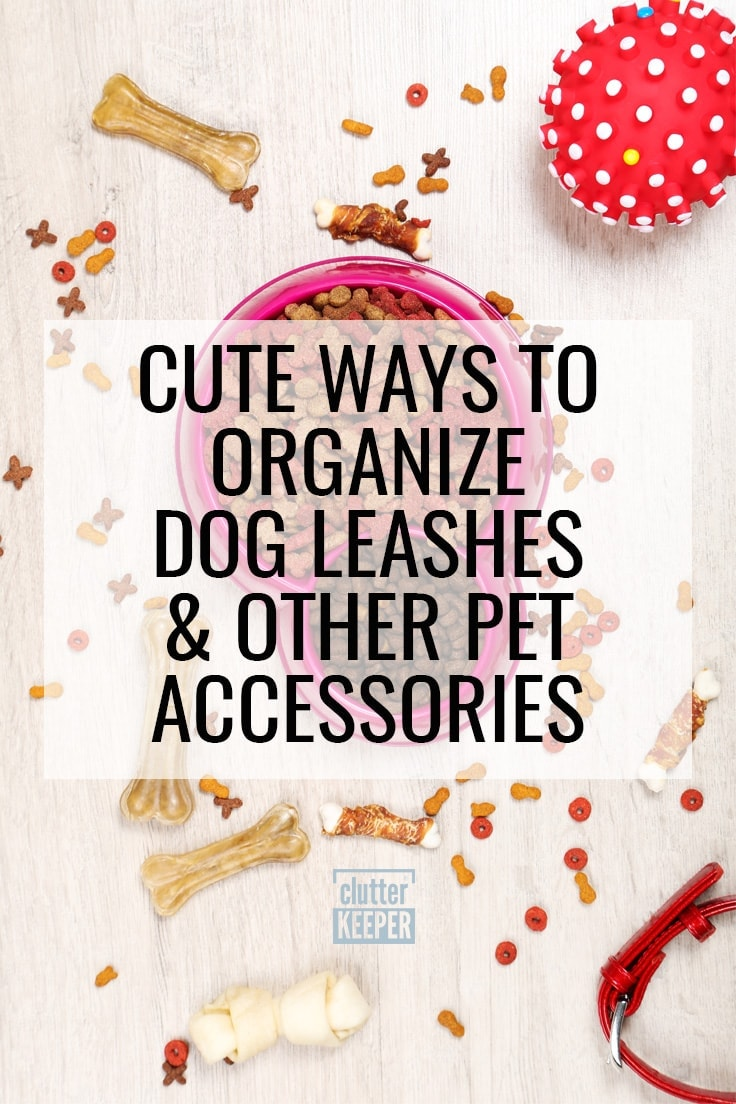 Cute Ways to Organize Dog Leashes and Other Pet Accessories