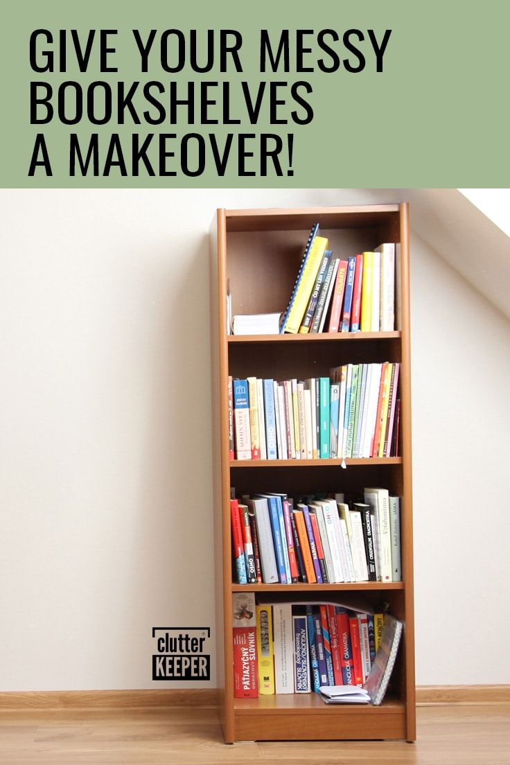 Give your messy bookshelves a makeover!