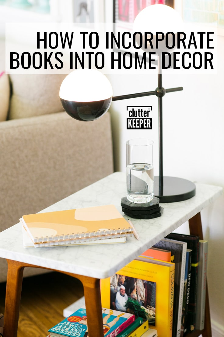 How to incorporate books into home decor.