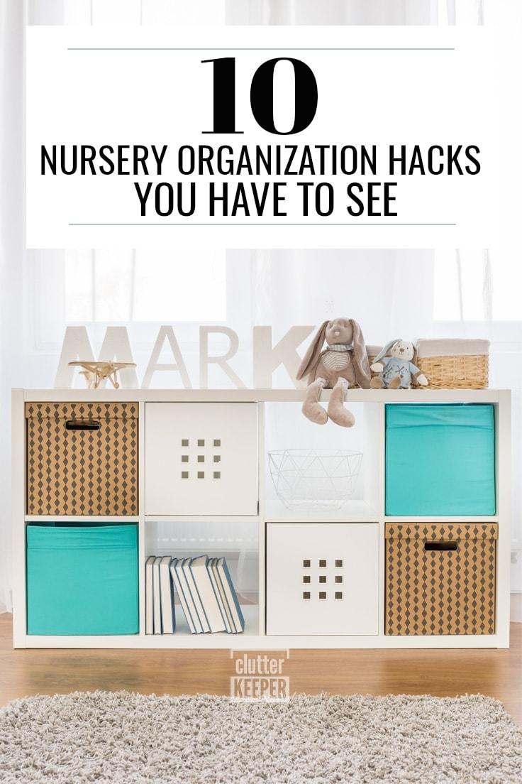 Nursery Organization Hacks You Have to See