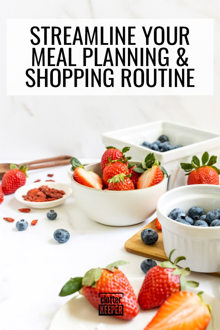 Streamline your meal planning and shopping routine.