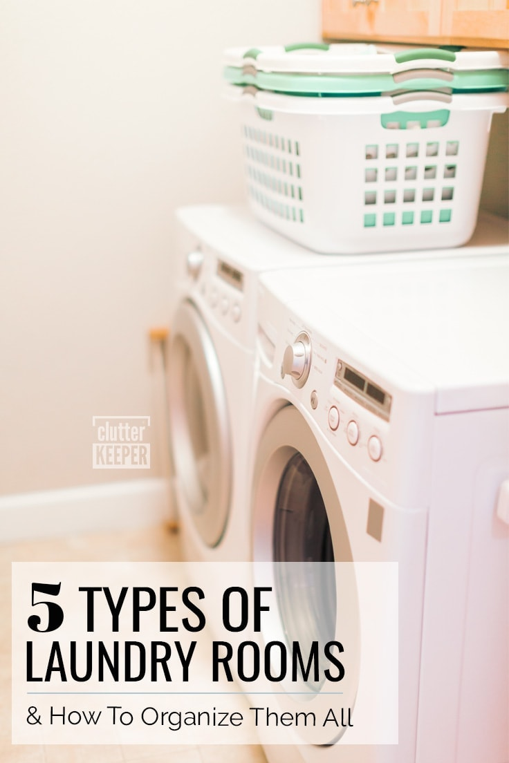 5 Types of Laundry Rooms and How To Organize Them All