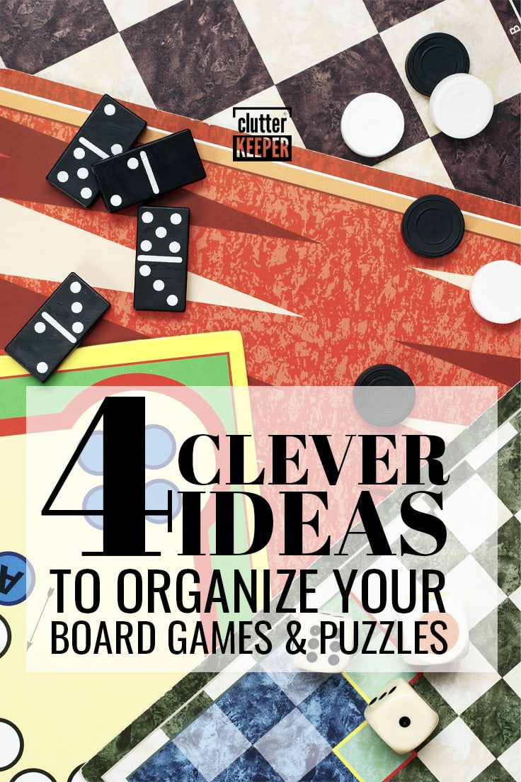 4 clever ideas to organize your board games and puzzles.