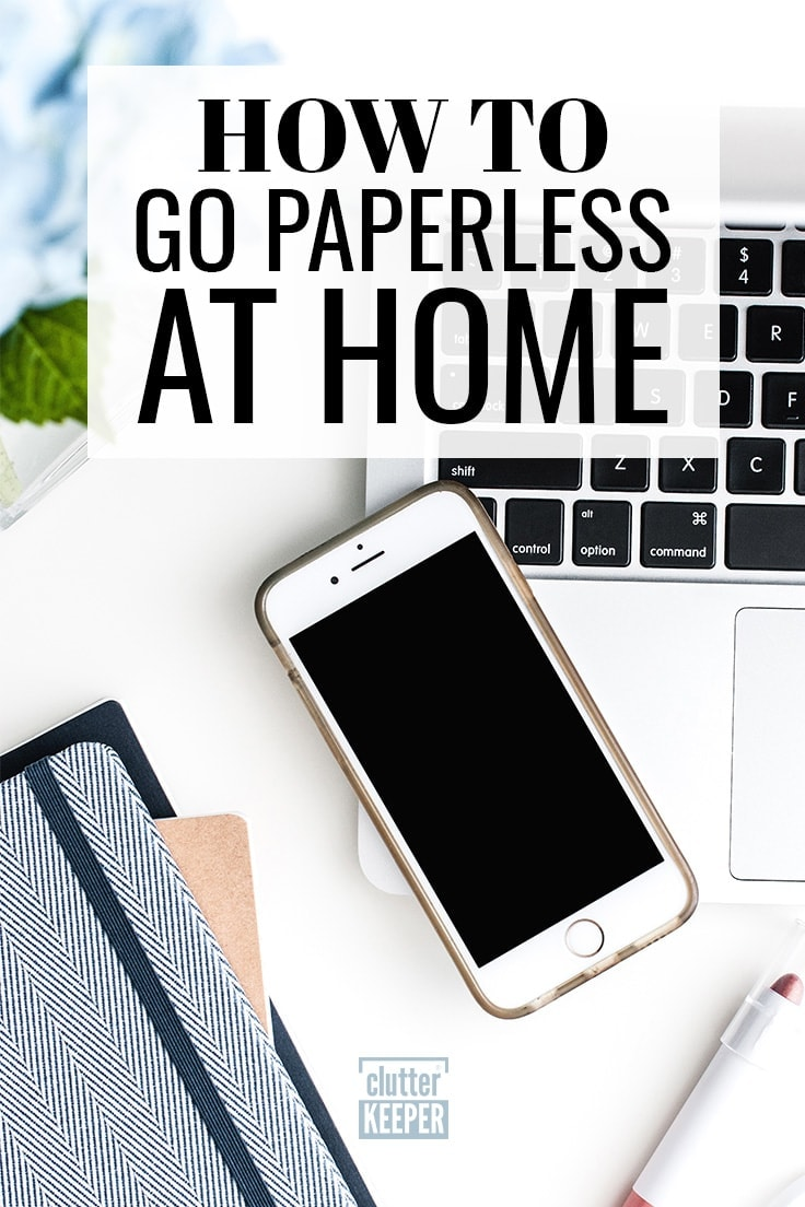 How To Go Paperless At Home Going Can Help You Organize Your And