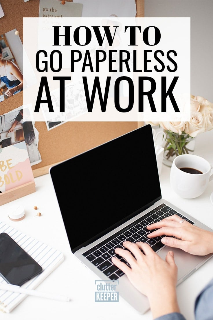 How to go paperless at work - Going paperless can help you organize your home and reduce your impact on the environment. In this guide, you'll learn how to go paperless at home and work!