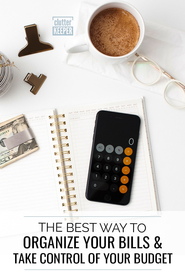 The best way to organize your bills and take control of your budget.