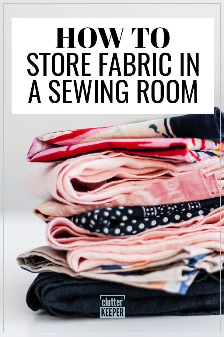 Title: How to Store Fabric in a Sewing Room, image shows a large stack of colorful fabric for sewing and craft projects.