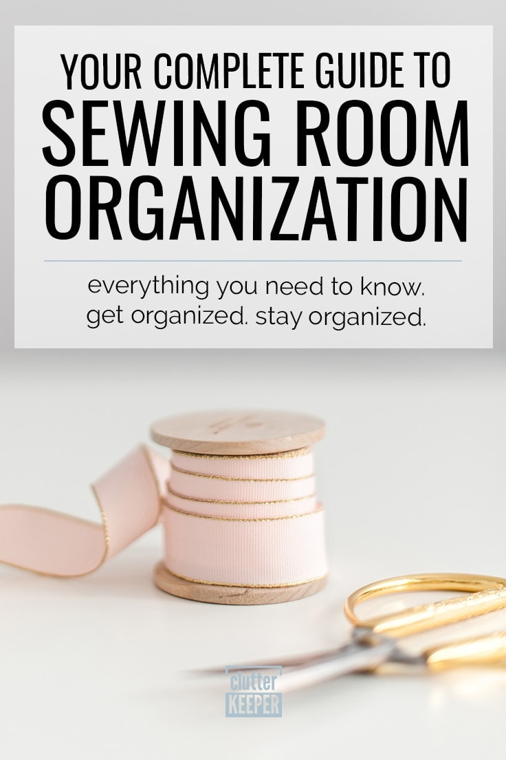 Title Graphic: Your Complete Guide to Sewing Organization, the image shows a spool or ribbon and a pair of scissors with gold handles.
