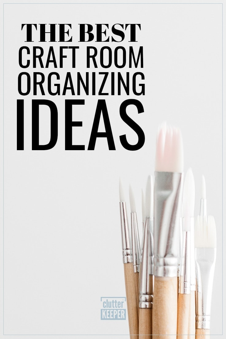 The Best Craft Room Organizing Ideas, a bunch of paint brushes ready to be organized with other craft supplies
