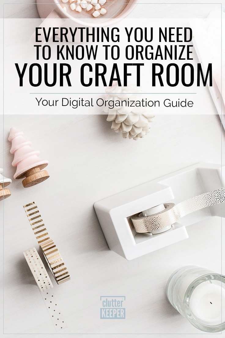 Everything you need to know to organize your craft room. Your digital organization guide. Organized craft supplies on a table top, including washi tape, a tape dispenser and a candle.