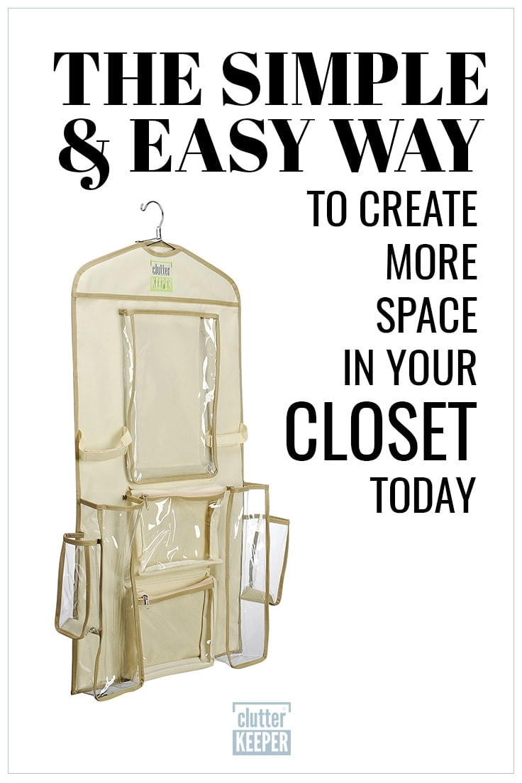 The Simple and Easy Way to Create More Space in Your Closet Today, Clutter Keeper® hanging organizer with empty pockets ready for your creative and clever uses.