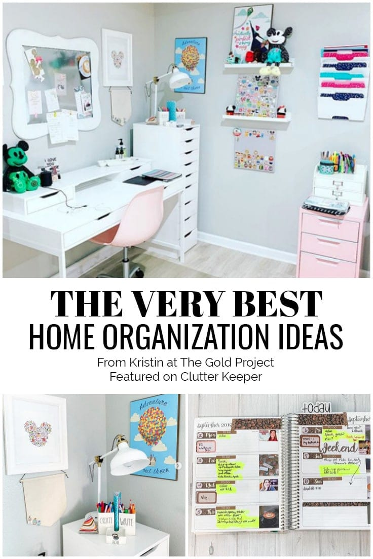 The Very Best Home Organization Ideas from Kristin at The Gold Project featured on Clutter Keeper