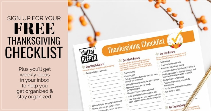 Sign up for your free Thanksgiving checklist plus you'll get weekly ideas in your inbox to help you get organized and stay organized.