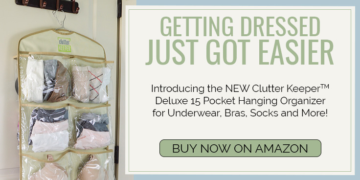 Getting Dressed Just Got Easier - Introducing the NEW Clutter Keeper® Deluxe 15 Pocket Hanging Organizer for Underwear, Bras, Socks and More! Buy Now on Amazon