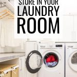 What to Store in Your Laundry Room