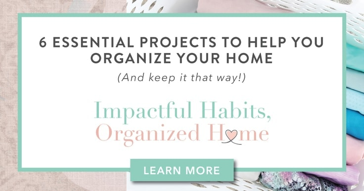 6 Essential Projects to Help You Organize Your Home