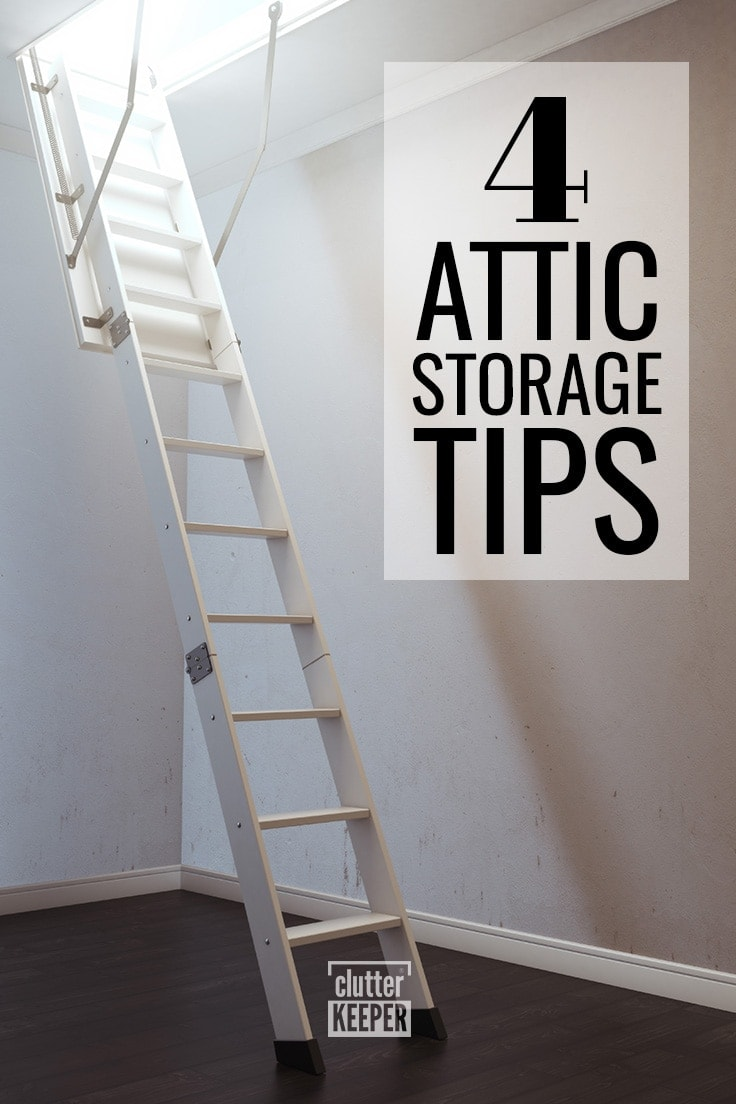 4 Attic Storage Tips