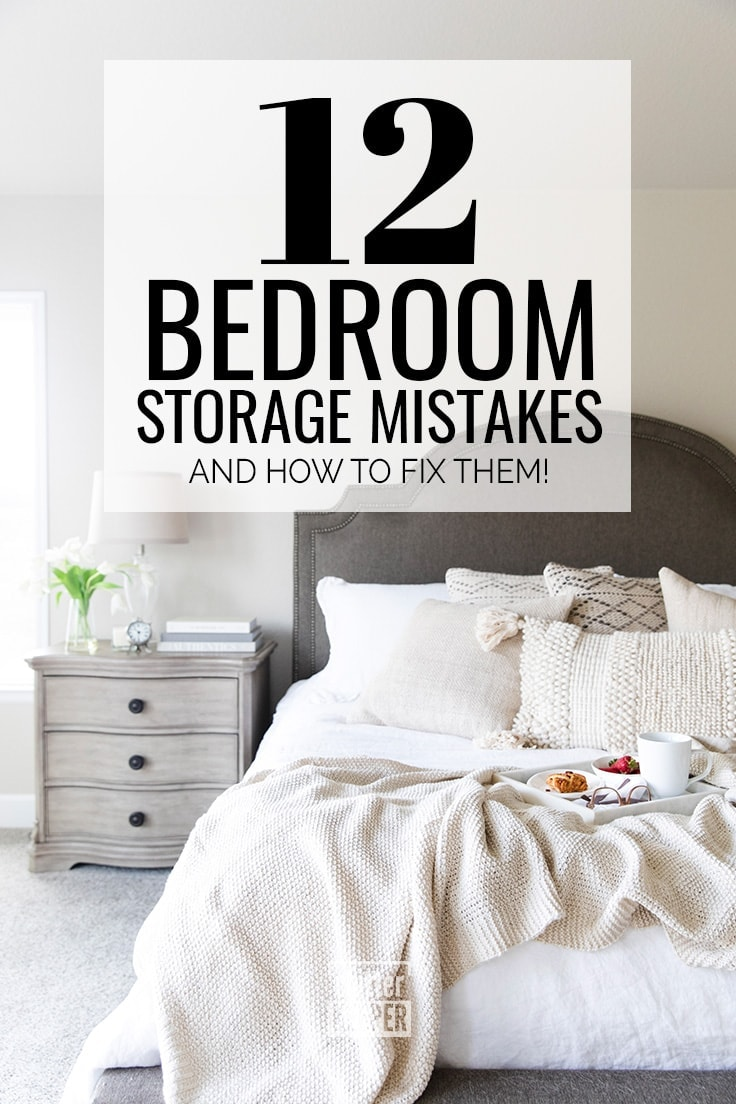 12 Bedroom Storage Mistakes and How to Fix Them