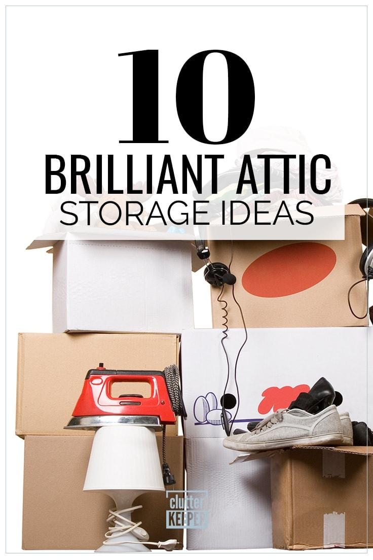 10 Brilliant Attic Storage Ideas