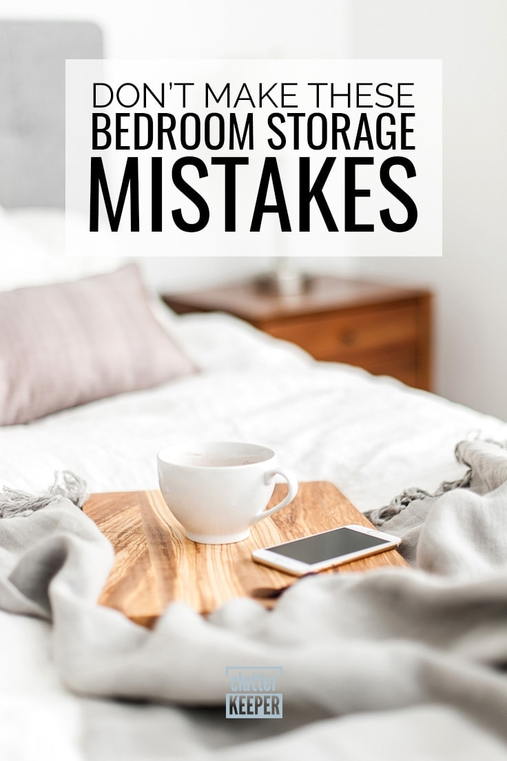 Don't Make These Bedroom Storage Mistakes