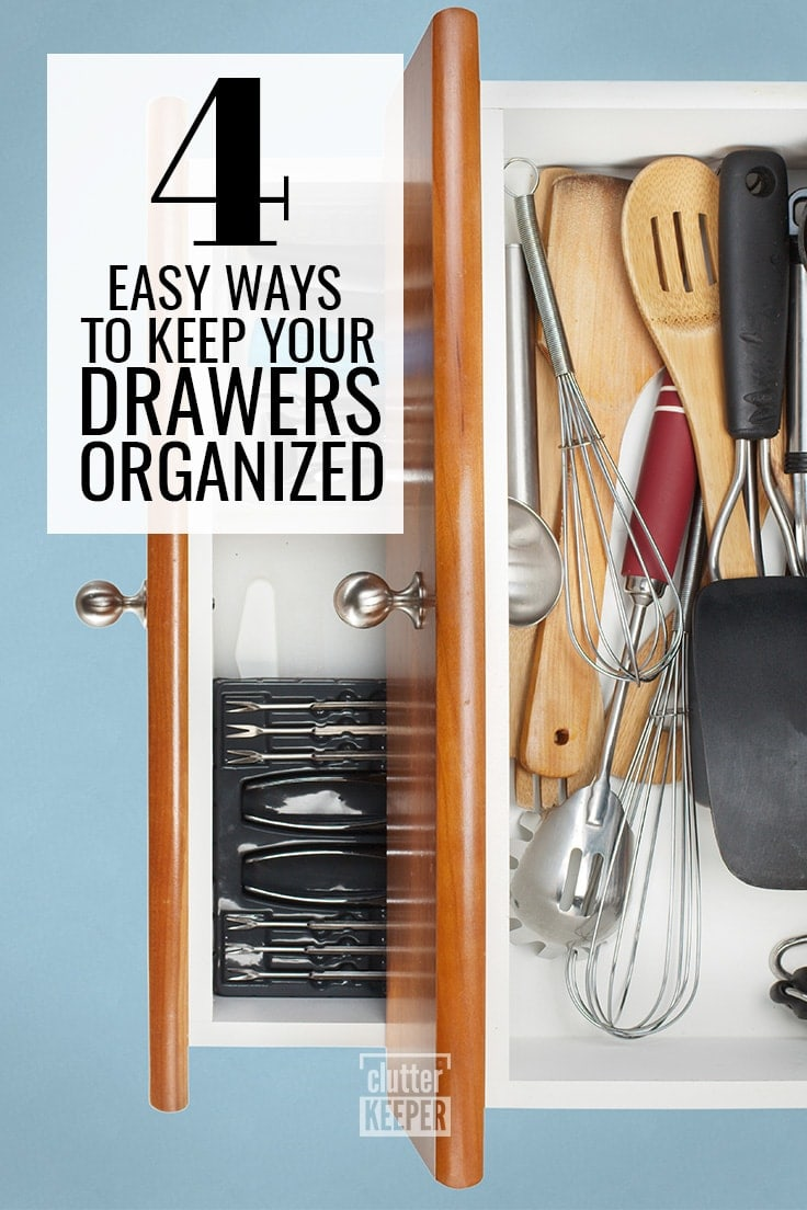 4 Easy Ways to Keep Your Drawers Organized