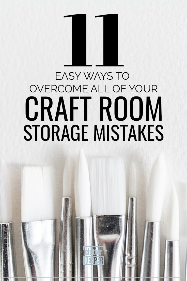11 Easy Ways to Overcome All of Your Craft Room Storage Mistakes