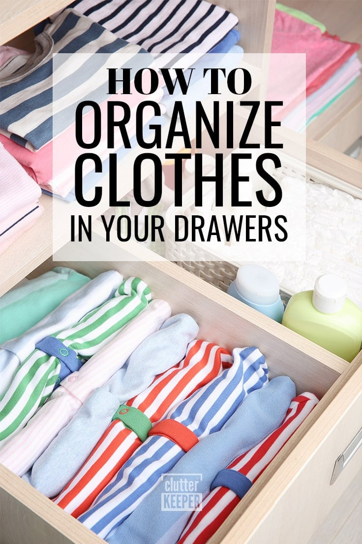 How to Organize Clothes in Your Drawers