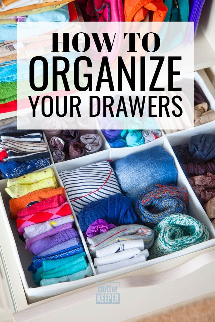 How to Organize Your Drawers