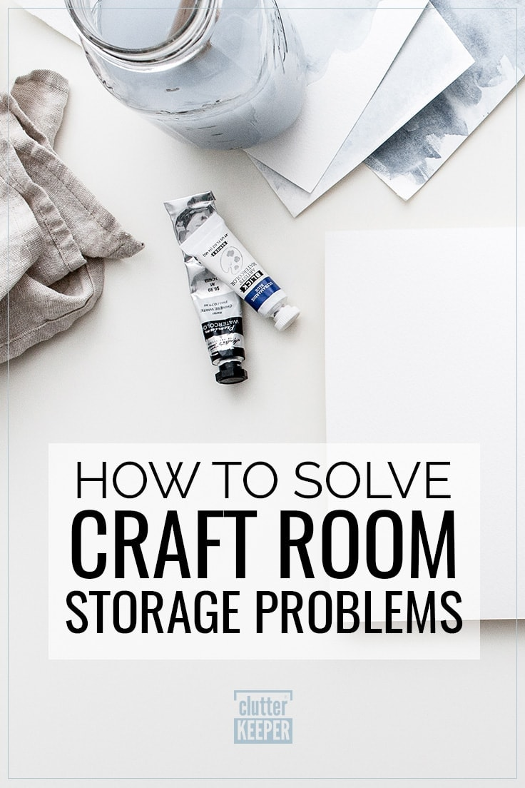 How to Solve Craft Room Storage Problems