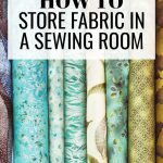 How to Store Fabric in a Sewing Room