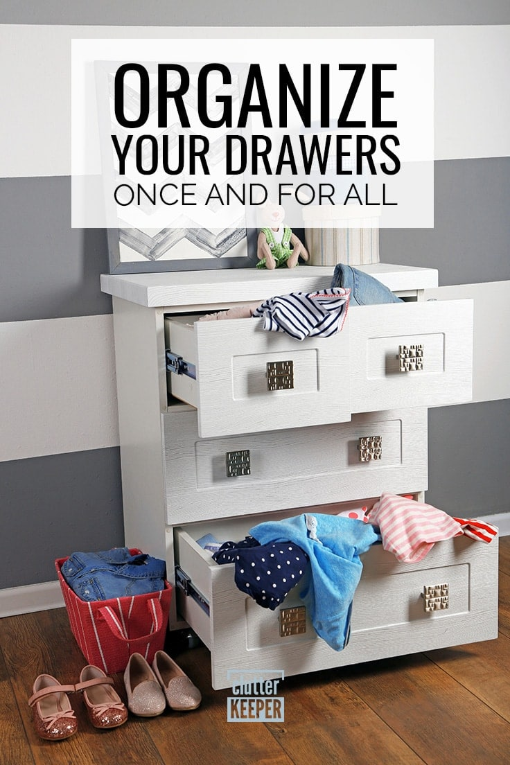 Organize Your Drawers Once and For All