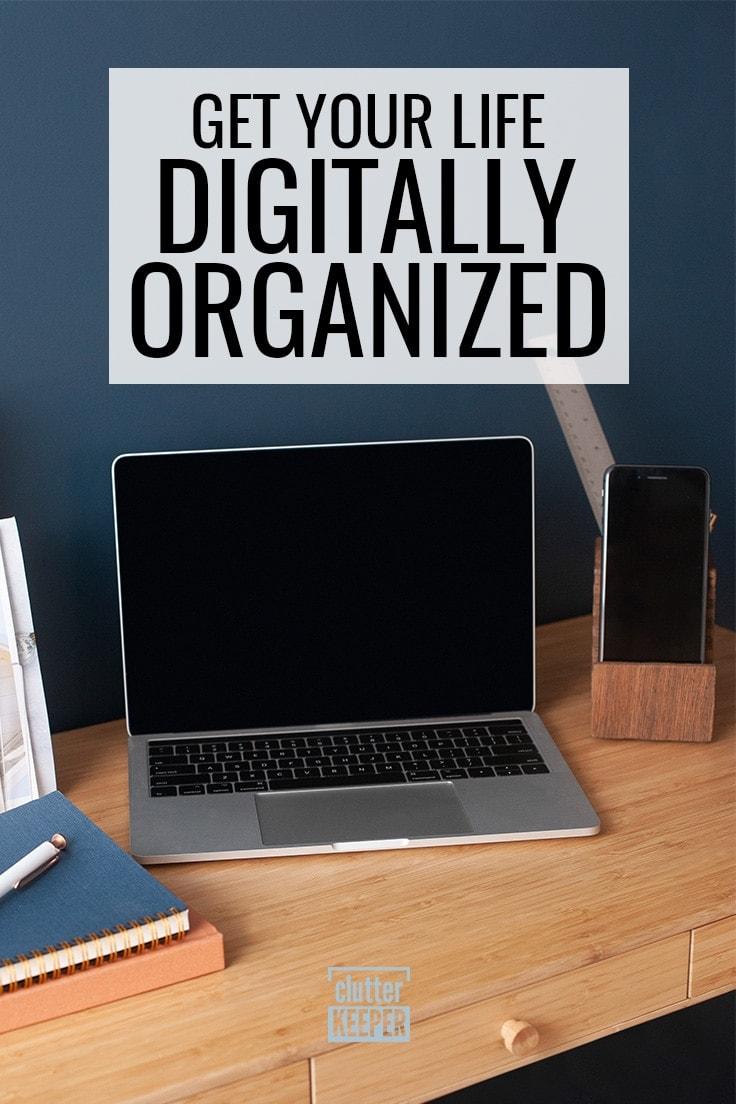 Get Your Life Digitally Organized