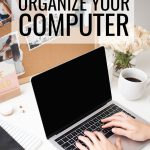 How to Organize Your Computer