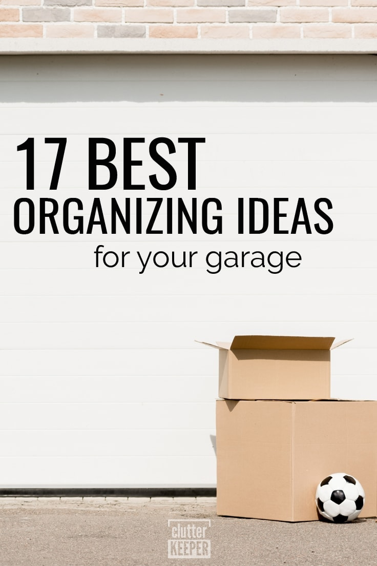 17 Best Organizing Ideas for Your Garage