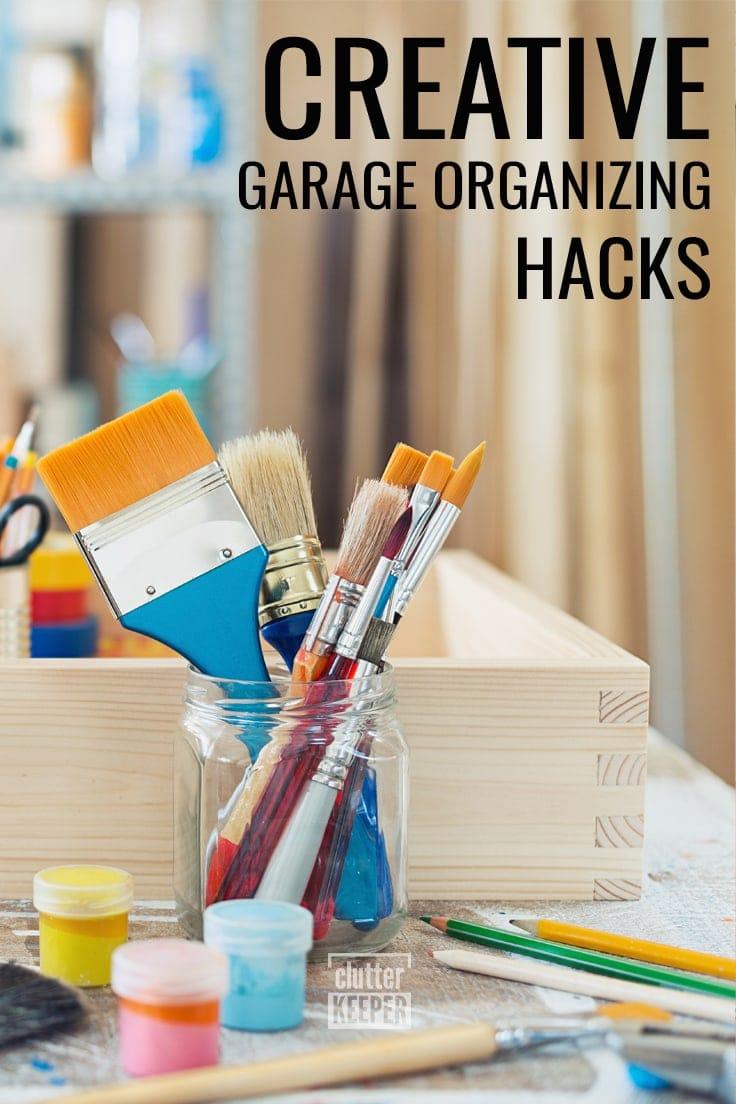 Creative Garage Organizing Hacks