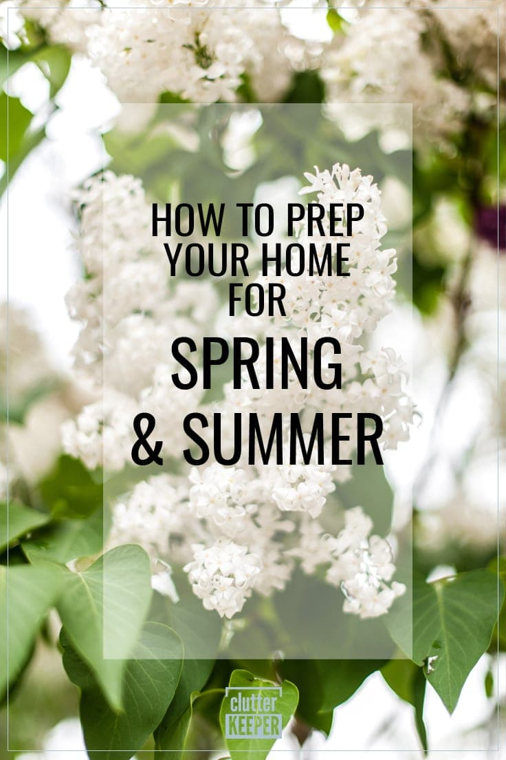 How to prep Your Home for Spring and Summer