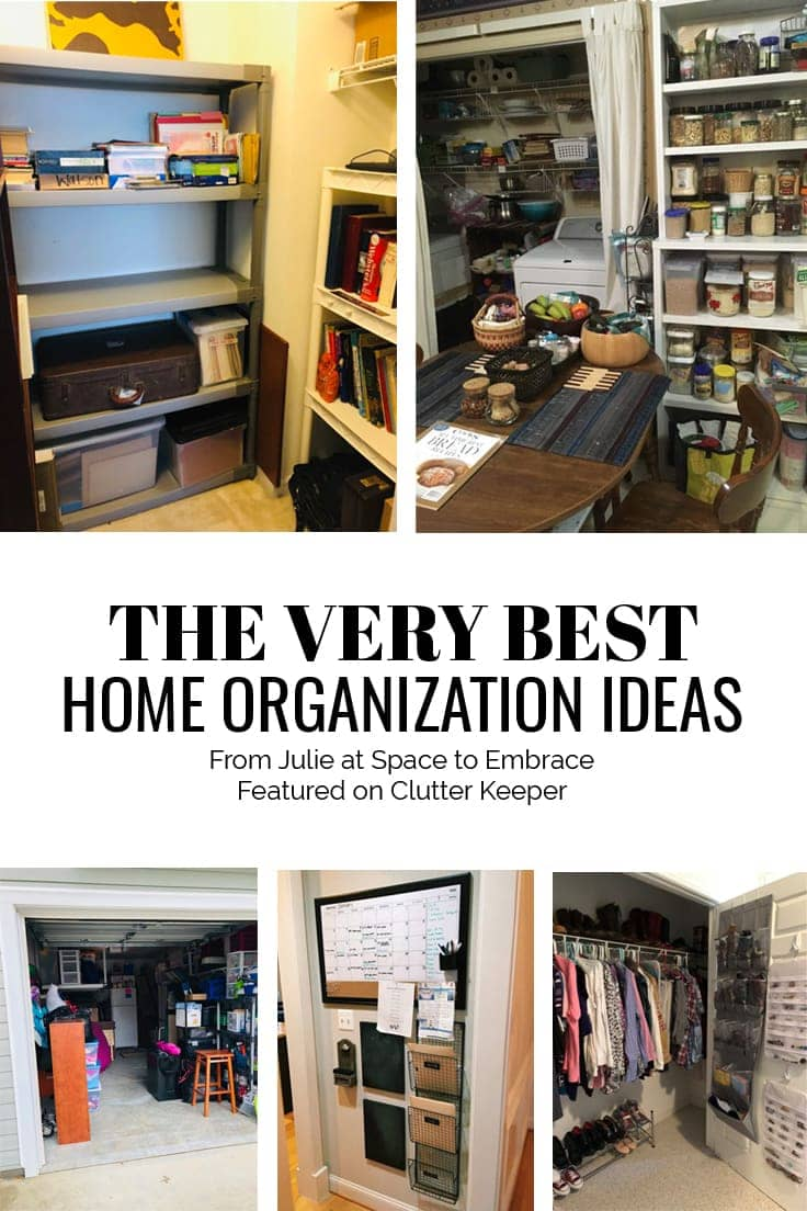 Very Best Home Organizing Ideas from Space to Embrace