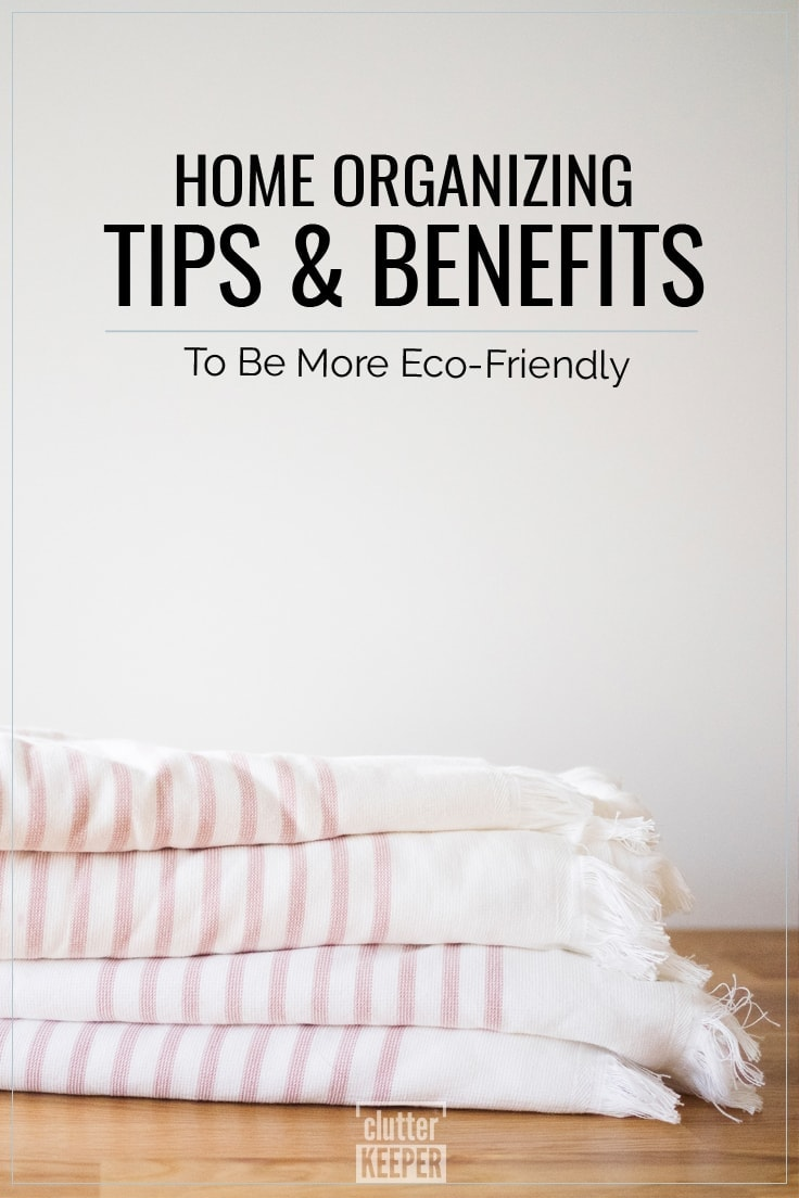 Home Organizing Tips and Benefits