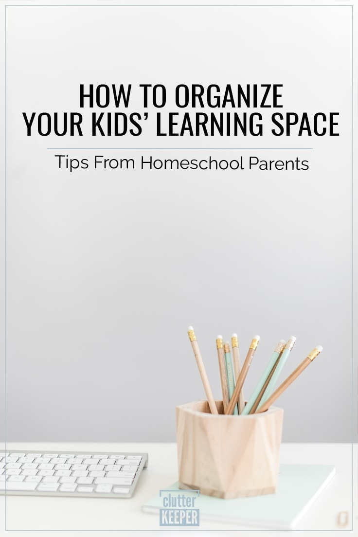 How to Organize Your Kids' Learning Space