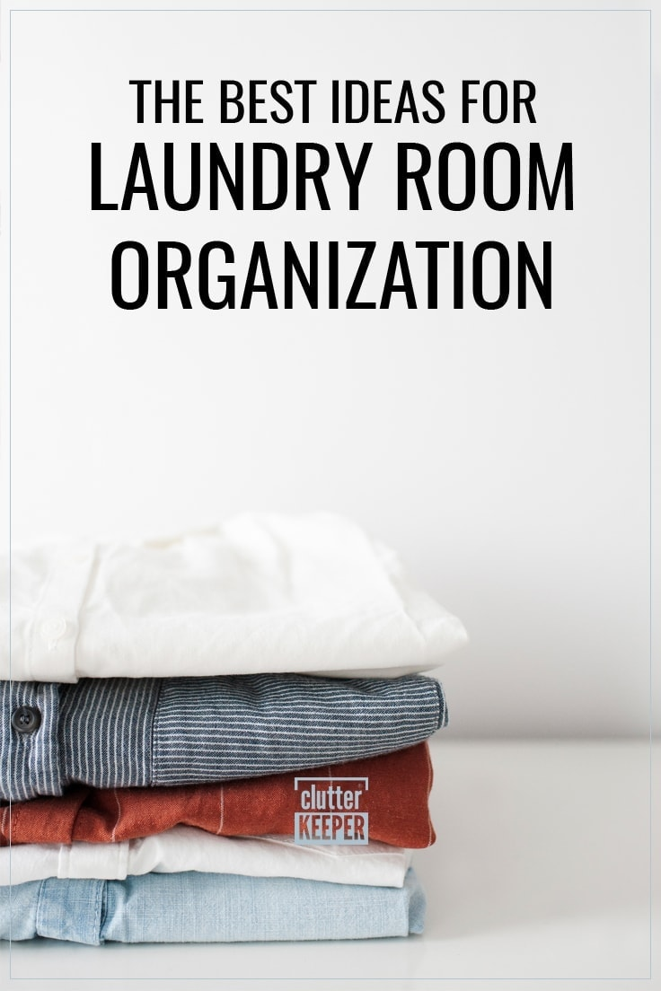 The Best Ideas for Laundry Room Organization