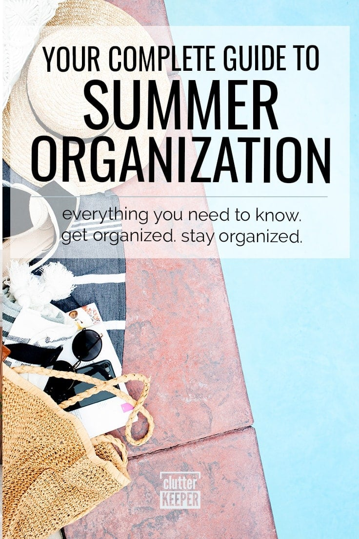 Summer Organization: Your Complete Guide