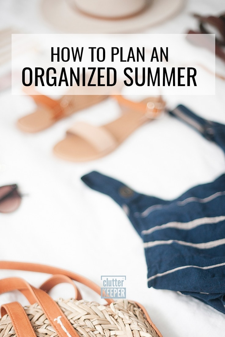 How to Plan an Organized Summer