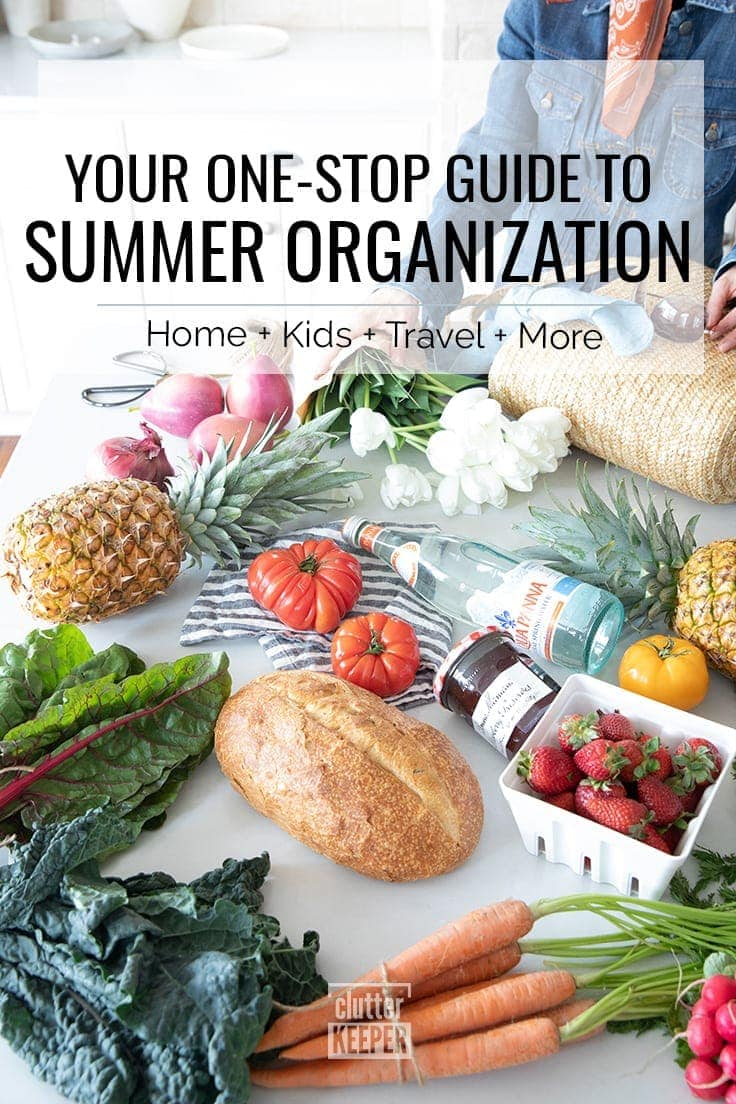 Your One-Stop Guide to Summer Organization