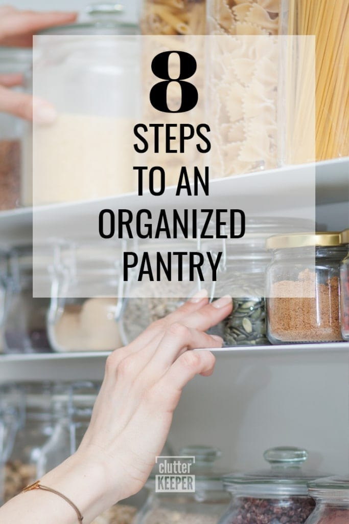 8 Steps to an Organized Pantry