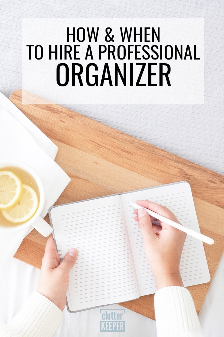How and When to Hire a Professional Organizer